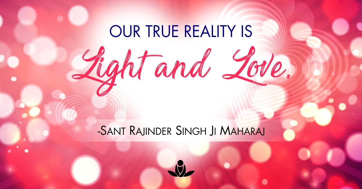 True reality light and love